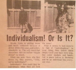 A clip from the September 27, 1968 edition of El Mestengo. This blurb discussed the new hippy dreswear and the writer's point that hippies claims of individualism were not backed up by their actions.