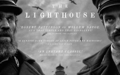 The Lighthouse from the mind of Robert Eggers starring Willem Dafoe and Robert Pattinson. These two shine throughout the film and watch out as they are early Oscar contenders.