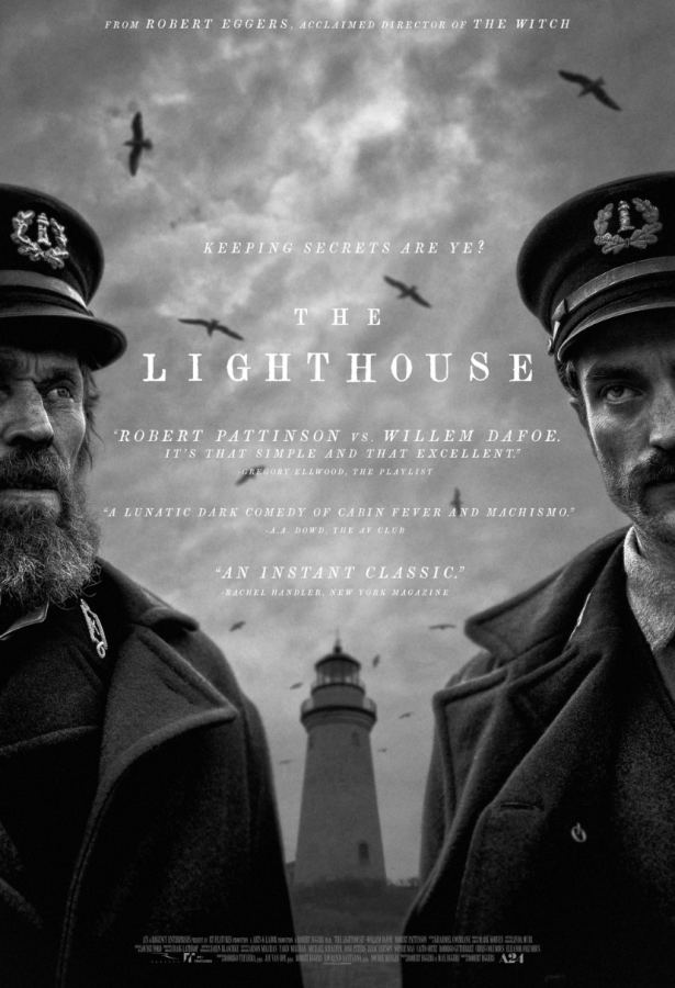 The+Lighthouse+from+the+mind+of+Robert+Eggers+starring+Willem+Dafoe+and+Robert+Pattinson.+These+two+shine+throughout+the+film+and+watch+out+as+they+are+early+Oscar+contenders.++%0A